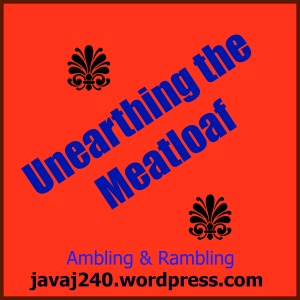 Unearthing the Meatloaf